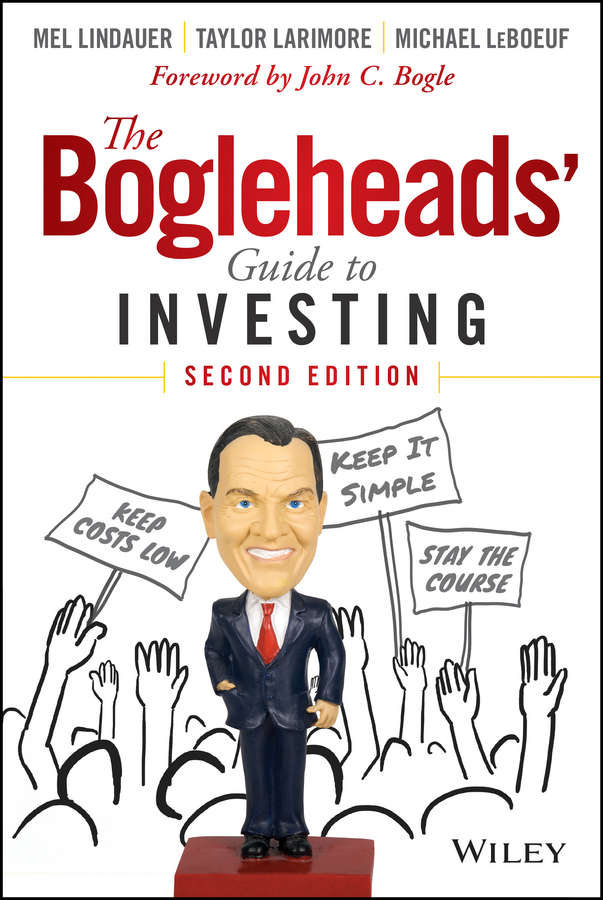 Taylor Larimore The Bogleheads' Guide to Investing taylor larimore the bogleheads guide to retirement planning