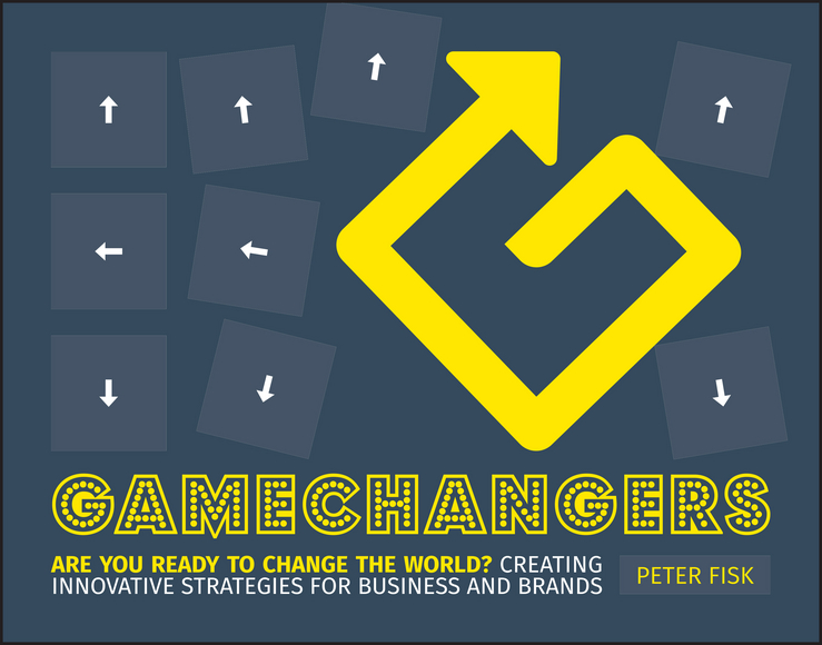 Peter Fisk Gamechangers. Creating Innovative Strategies for Business and Brands; New Approaches to Strategy, Innovation and Marketing бумага крепированная белый перламутр 50х250 см 28592 10