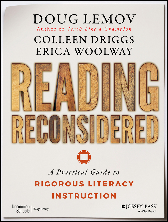 Doug Lemov Reading Reconsidered. A Practical Guide to Rigorous Literacy Instruction