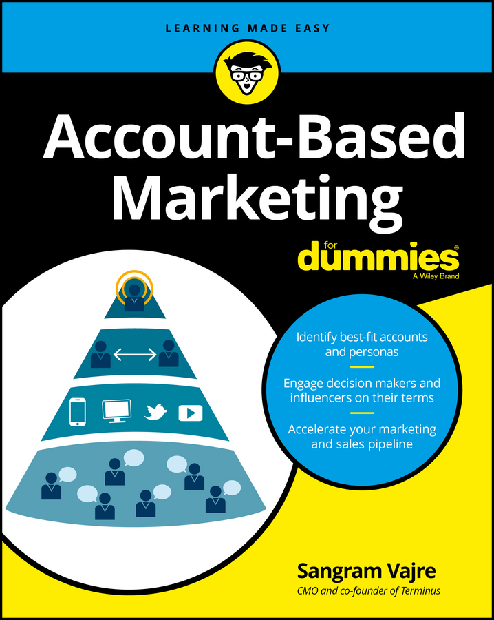 Sangram Vajre Account-Based Marketing For Dummies carolyn tate marketing your small business for dummies