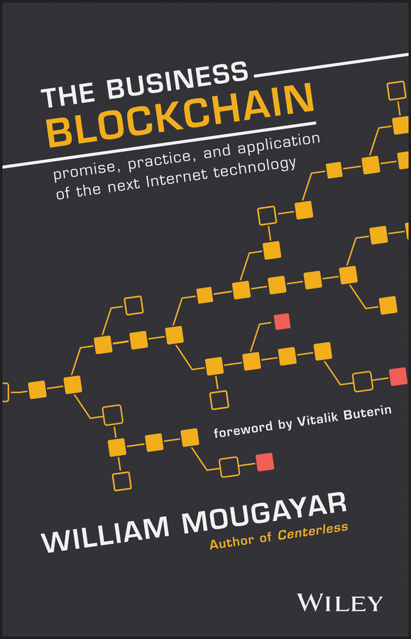William Mougayar The Business Blockchain. Promise, Practice, and Application of the Next Internet Technology напольные весы scarlett sc bs33e064 bamboo