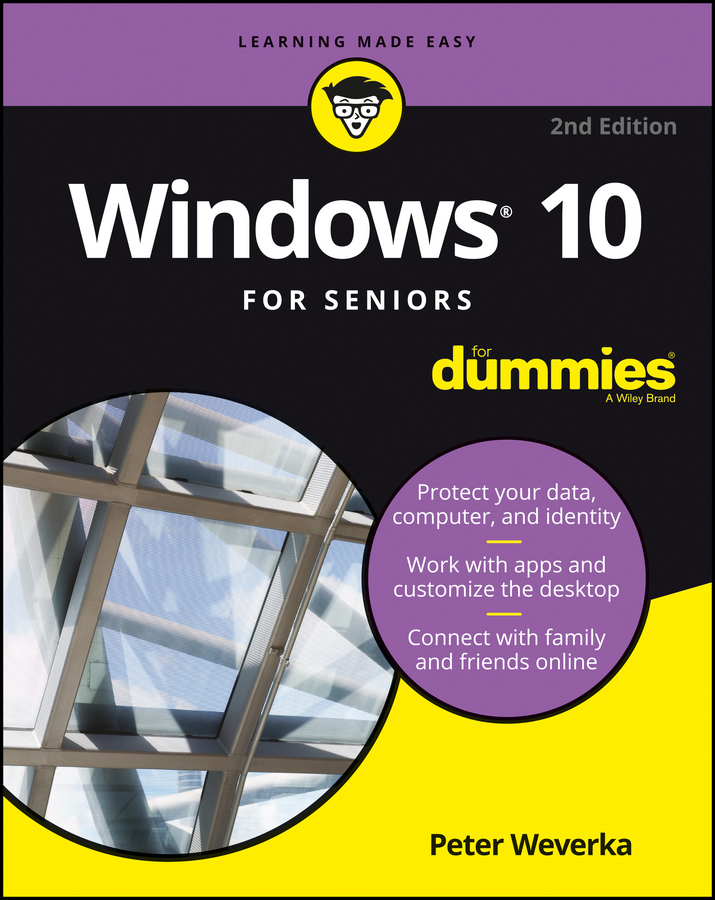 Peter Weverka Windows 10 For Seniors For Dummies woody leonhard windows 10 all in one for dummies