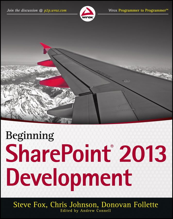 Chris Johnson Beginning SharePoint 2013 Development kenneth schaefer professional sharepoint 2010 development
