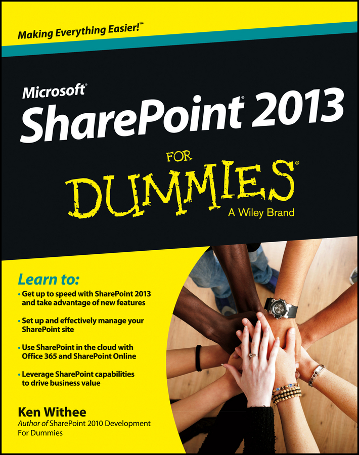 Ken Withee SharePoint 2013 For Dummies jim hornickel negotiating success tips and tools for building rapport and dissolving conflict while still getting what you want