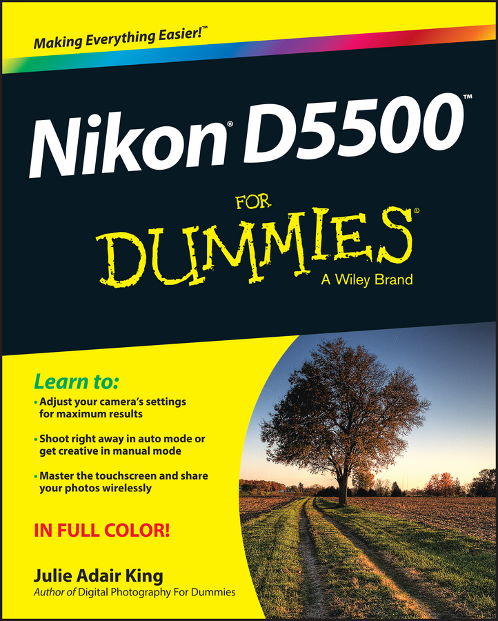 Julie Adair King Nikon D5500 For Dummies meike fc 100 for nikon canon fc 100 macro ring flash light nikon d7100 d7000 d5200 d5100 d5000 d3200 d310