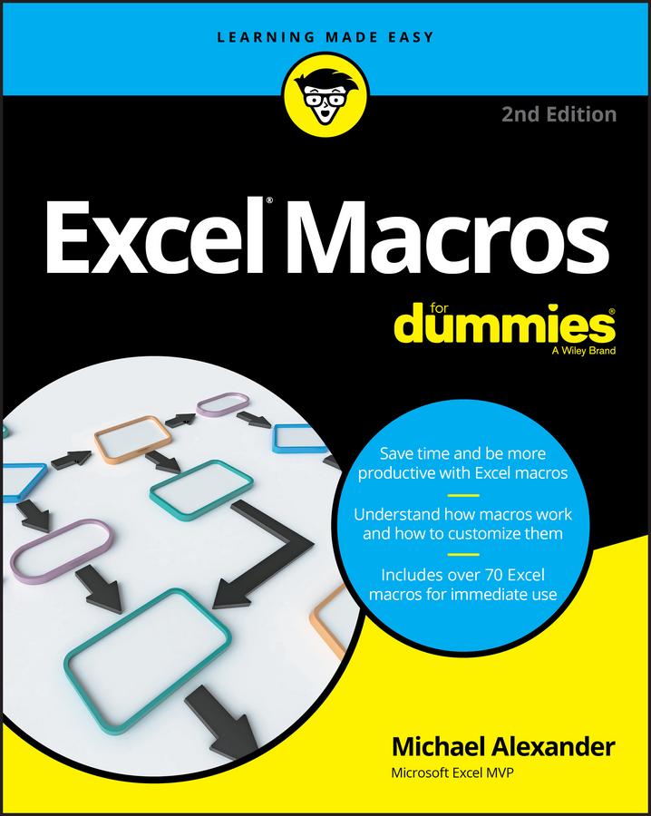 Michael Alexander Excel Macros For Dummies michael alexander excel dashboards and reports for dummies
