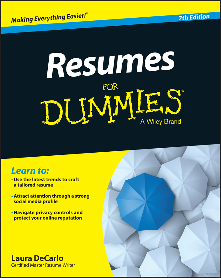 Laura DeCarlo Resumes For Dummies david rose getting a social media job for dummies isbn 9781119002710