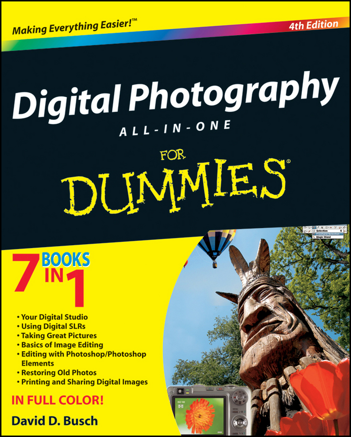 David Busch D. Digital Photography All-in-One Desk Reference For Dummies corey sandler laptops all in one desk reference for dummies