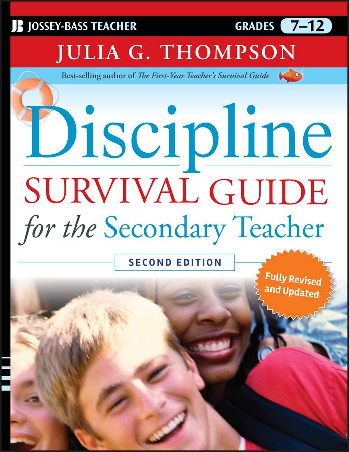 Julia Thompson G. Discipline Survival Guide for the Secondary Teacher julia thompson g discipline survival guide for the secondary teacher