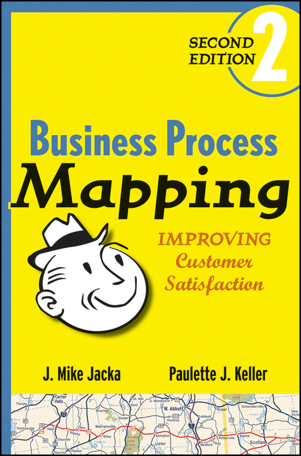 J. Jacka Mike Business Process Mapping. Improving Customer Satisfaction boss mebelvia