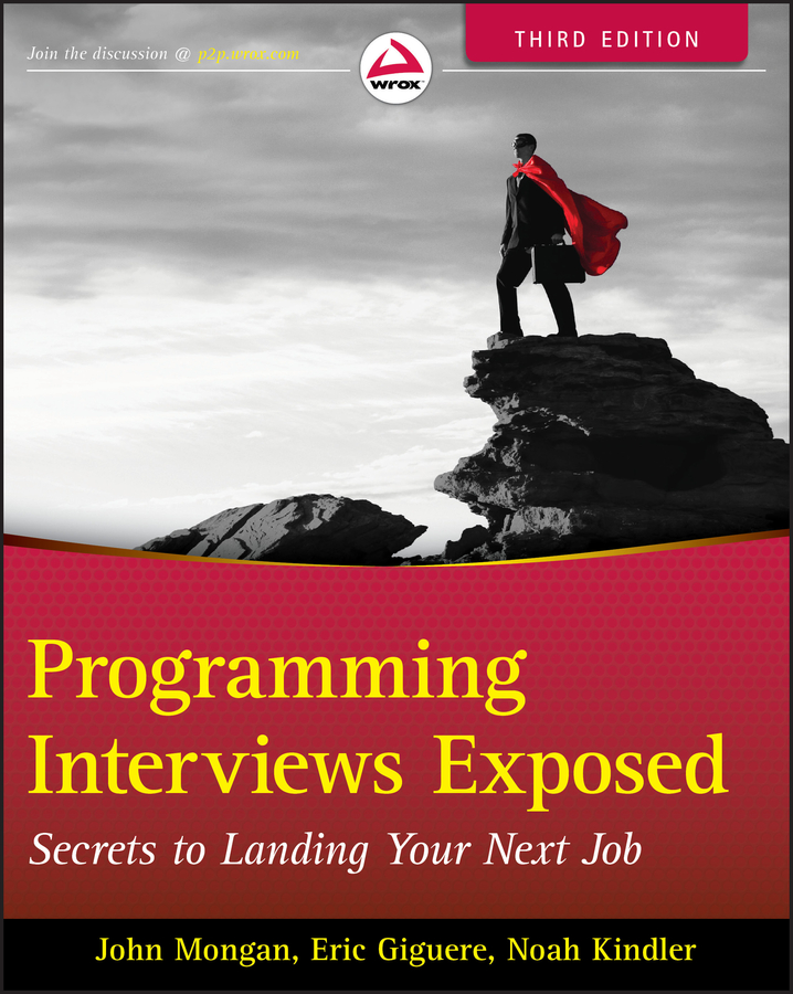 John Mongan Programming Interviews Exposed. Secrets to Landing Your Next Job андрей арсланович мансуров запрещенная фантастика 2 социальная фантастика