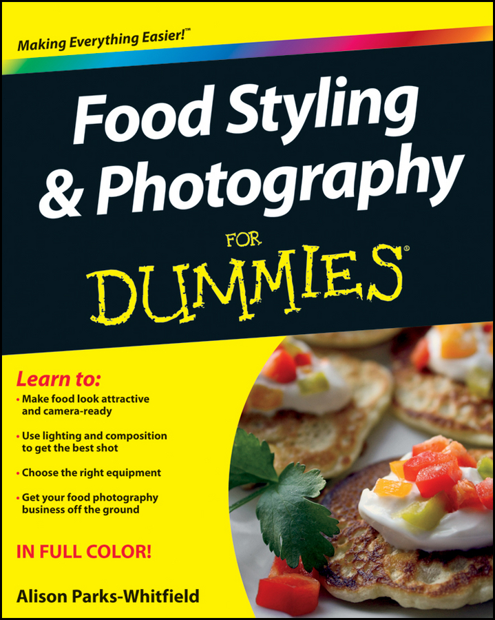 Alison Parks-Whitfield Food Styling and Photography For Dummies godox qs 400d professional studio flash soft light for photography