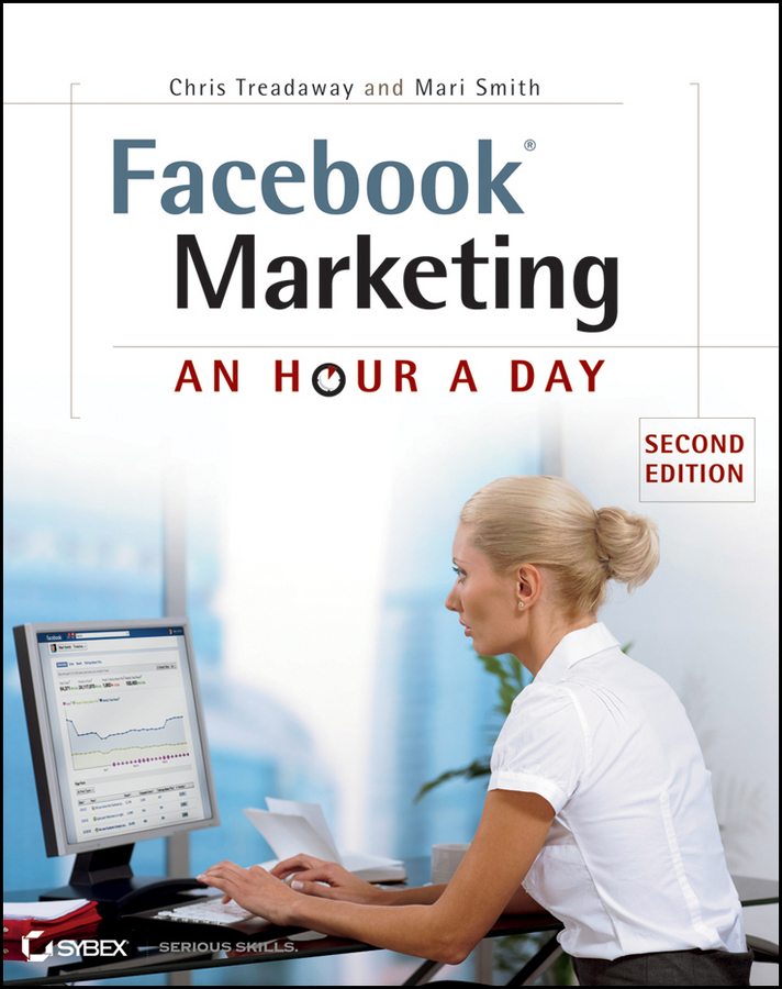 Chris Treadaway Facebook Marketing. An Hour a Day hollis thomases twitter marketing an hour a day