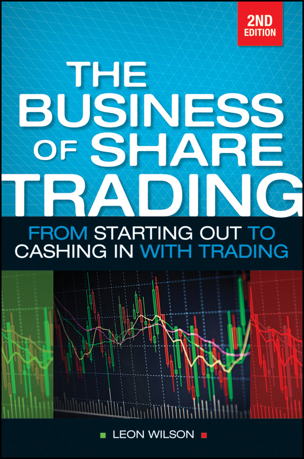 Leon Wilson Business of Share Trading. From Starting Out to Cashing in with Trading bulova 98a140