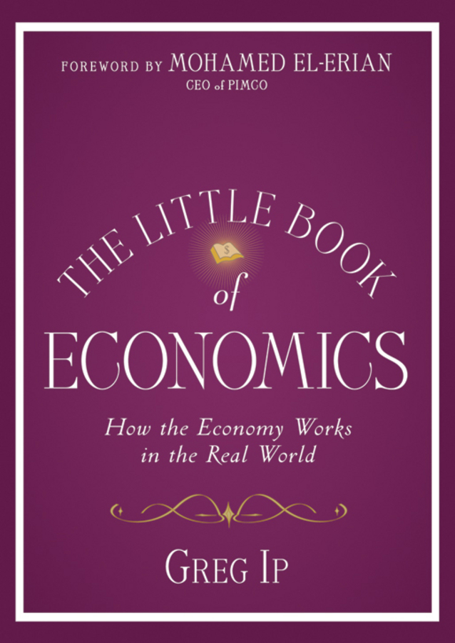 Mohamed El-Erian The Little Book of Economics. How the Economy Works in the Real World the world economy