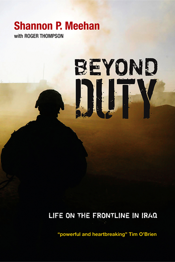 Roger Thompson Beyond Duty. Life on the Frontline in Iraq ключ heyco he 00896171980