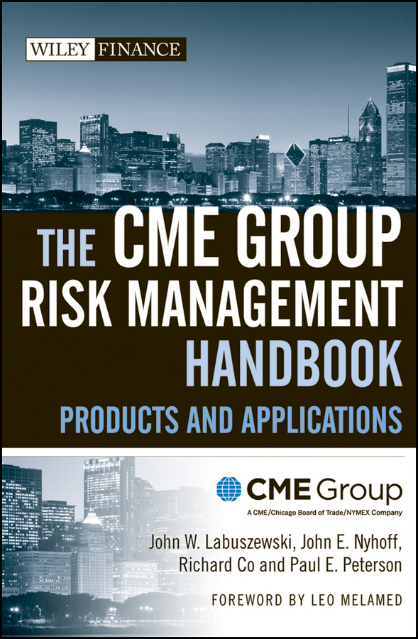 Leo Melamed The CME Group Risk Management Handbook. Products and Applications the recipe writer s handbook