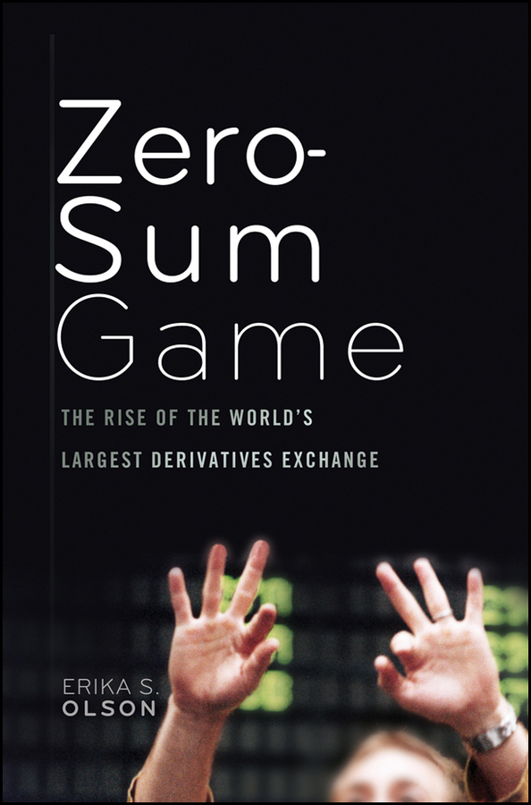 Erika Olson S. Zero-Sum Game. The Rise of the World's Largest Derivatives Exchange synthesis of allicin its derivatives and inclusion complexes