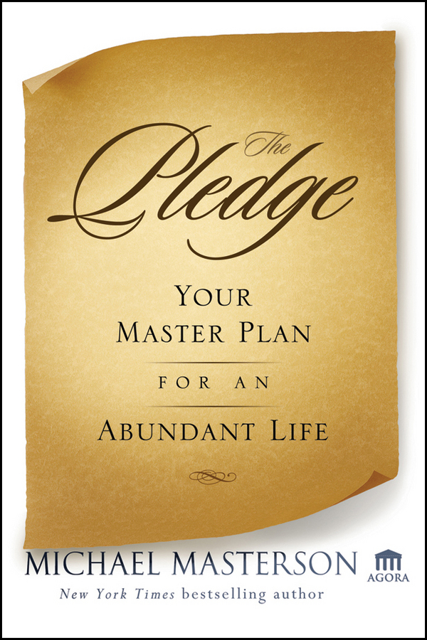 Michael Masterson The Pledge. Your Master Plan for an Abundant Life a formal ontology of physicians goals