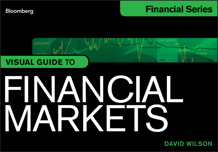 David Wilson Visual Guide to Financial Markets russell wild exchange traded funds for dummies