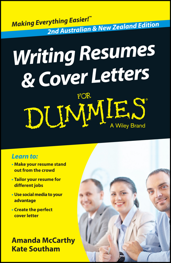 Amanda McCarthy Writing Resumes and Cover Letters For Dummies - Australia / NZ jim hornickel negotiating success tips and tools for building rapport and dissolving conflict while still getting what you want