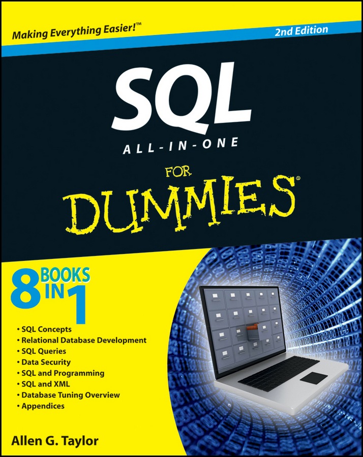 Allen Taylor G. SQL All-in-One For Dummies prodanov martin xml integration into an sql based cep engine