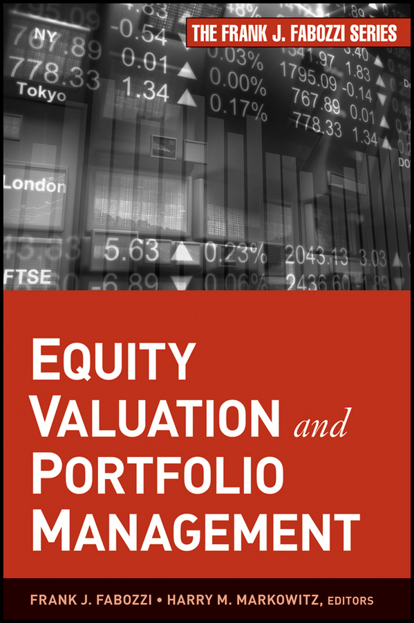 Frank Fabozzi J. Equity Valuation and Portfolio Management frank travers j investment manager analysis a comprehensive guide to portfolio selection monitoring and optimization