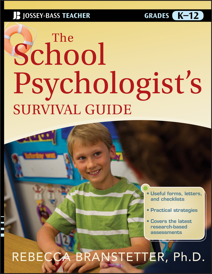 Rebecca Branstetter The School Psychologist's Survival Guide rebecca branstetter the school psychologist s survival guide