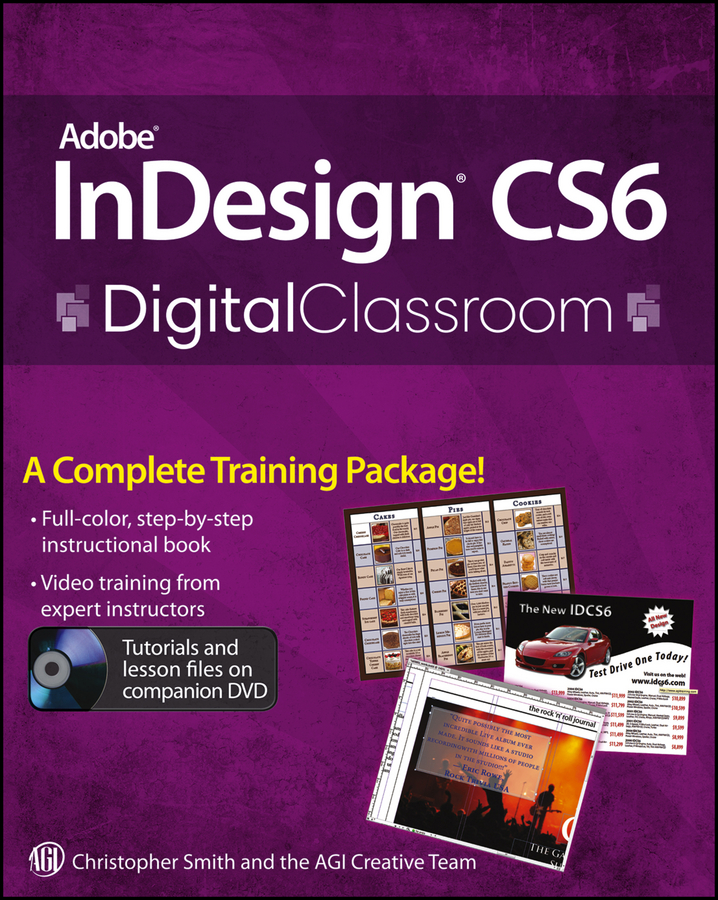 Christopher Smith Adobe InDesign CS6 Digital Classroom агапова и adobe indesign cs4 cd