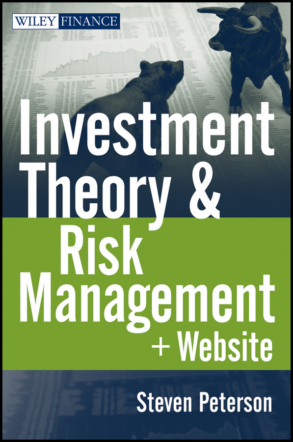 Steven Peterson Investment Theory and Risk Management sona blessing alternative alternatives risk returns and investment strategy