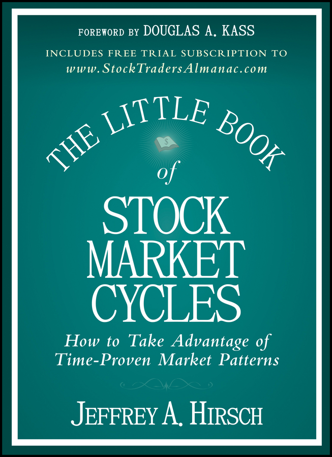 Jeffrey Hirsch A. The Little Book of Stock Market Cycles все цены