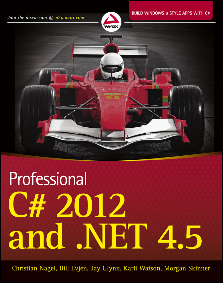 Bill Evjen Professional C# 2012 and .NET 4.5 billy hollis professional visual basic 2012 and net 4 5 programming