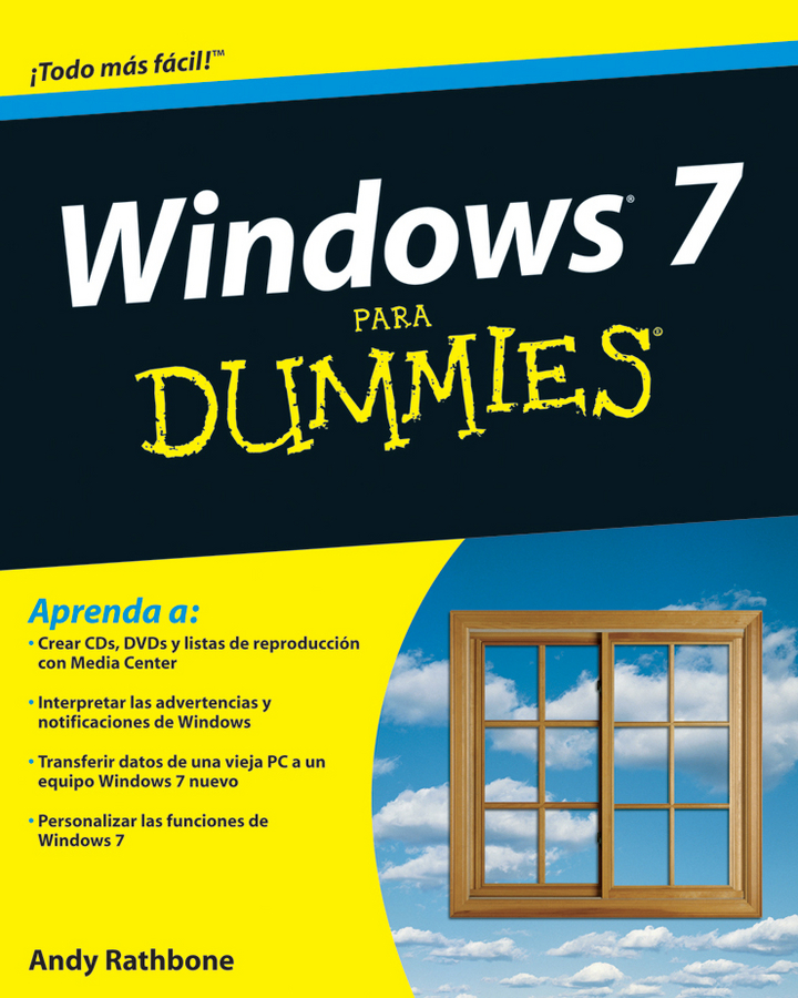 Andy Rathbone Windows 7 Para Dummies andy rathbone windows 10 for dummies