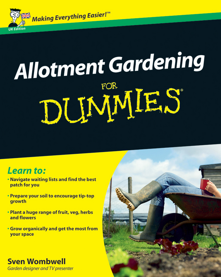 Sven Wombwell Allotment Gardening For Dummies charlie nardozzi vegetable gardening for dummies