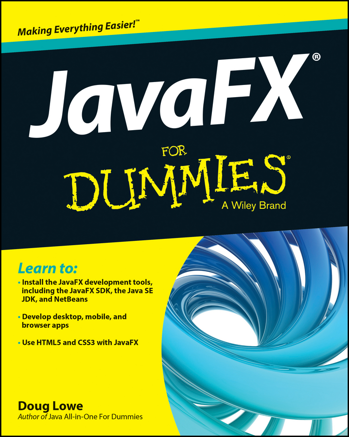 Doug Lowe JavaFX For Dummies