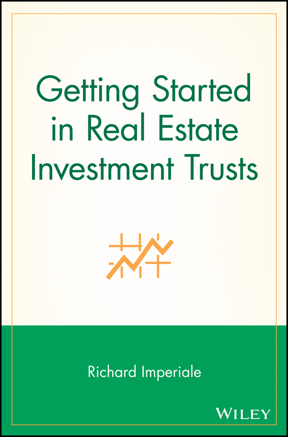 Richard Imperiale Getting Started in Real Estate Investment Trusts warren brussee getting started in investment analysis