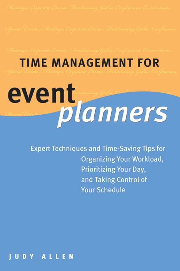 Judy Allen Time Management for Event Planners. Expert Techniques and Time-Saving Tips for Organizing Your Workload, Prioritizing Your Day, and Taking Control of Your Schedule lucky family digital sports watch red led time and date display