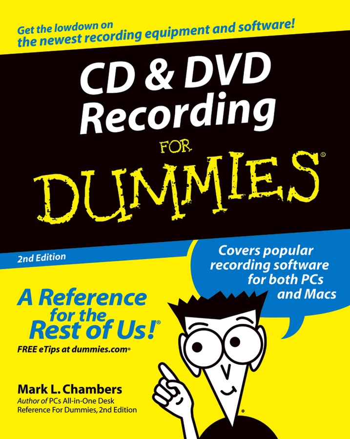 Mark Chambers L. CD and DVD Recording For Dummies