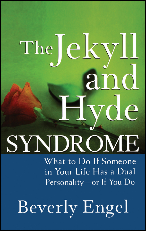 Beverly Engel The Jekyll and Hyde Syndrome. What to Do If Someone in Your Life Has a Dual Personality - or If You Do hyde kuala lumpur