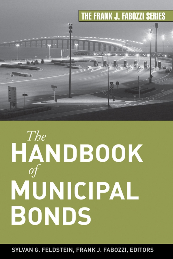 Frank Fabozzi J. The Handbook of Municipal Bonds frank fabozzi j capital budgeting theory and practice