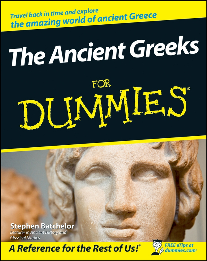 Stephen Batchelor The Ancient Greeks For Dummies stephen batchelor the ancient greeks for dummies