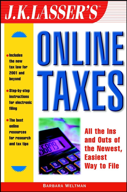 Barbara Weltman J.K. Lasser's Online Taxes gary cornia c a primer on property tax administration and policy