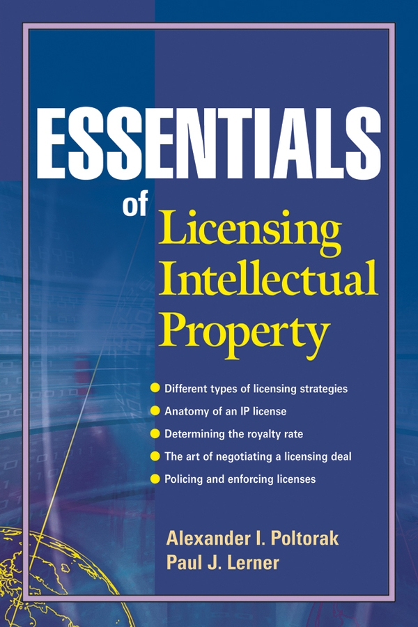 Paul Lerner J. Essentials of Licensing Intellectual Property intellectual property and innovation management in small firms