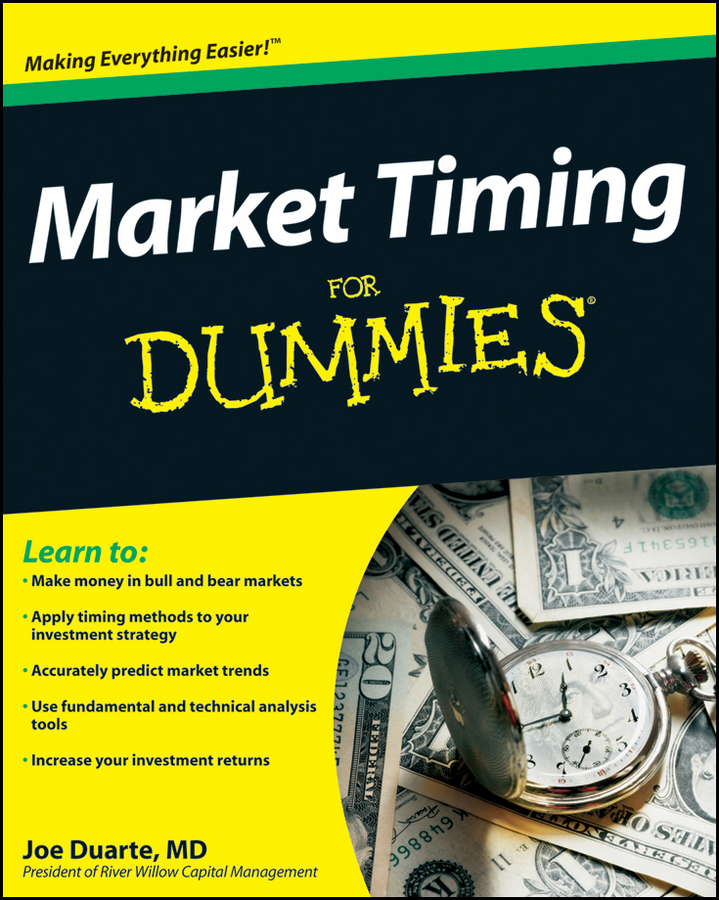 Joe Duarte Market Timing For Dummies stock market timing new approach
