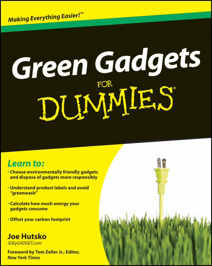 Joe Hutsko Green Gadgets For Dummies pratima bajpai environmentally friendly production of pulp and paper