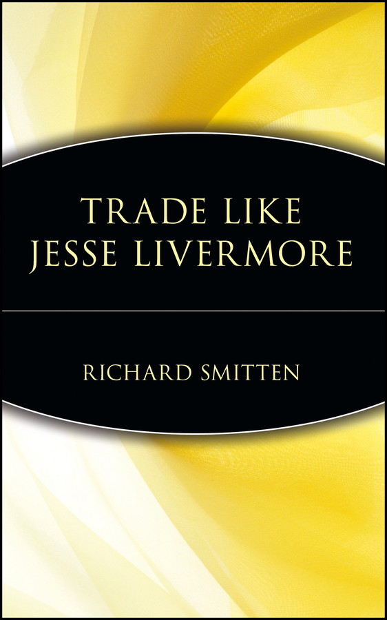 Richard Smitten Trade Like Jesse Livermore new in stock dt93n14lof