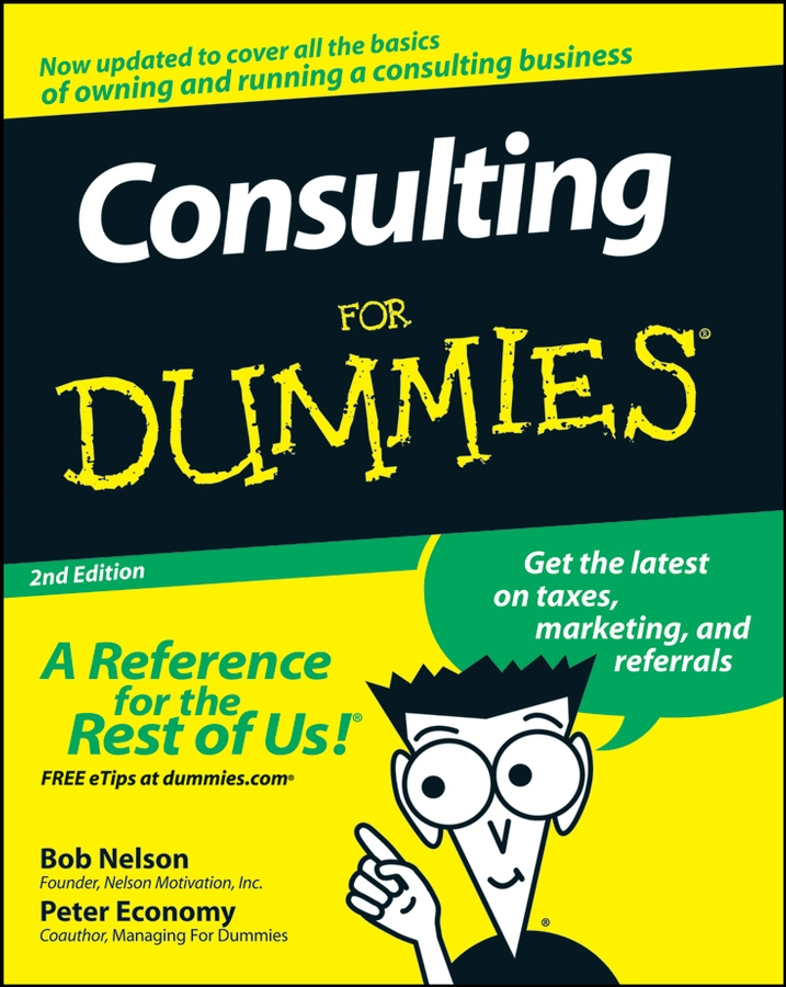 Peter Economy Consulting For Dummies peter economy home based business for dummies