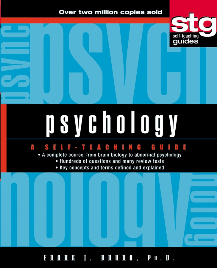 Frank Bruno J. Psychology. A Self-Teaching Guide frank j bruno pasquale jr bruno jr pasquale bruno psychology a self teaching guide