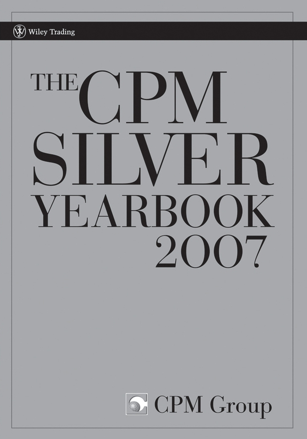 CPM Group The CPM Silver Yearbook 2007 chord electronics cpm 3350 silver