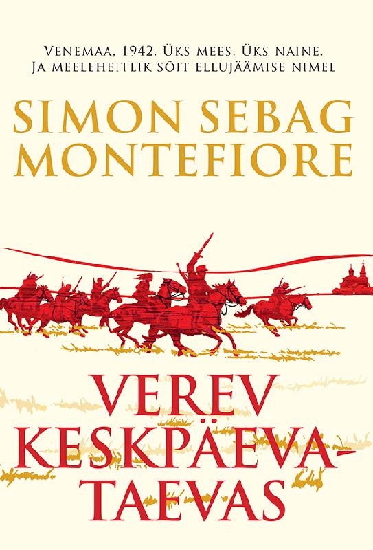 Simon Sebag Montefiore Verev keskpäevataevas arthur schnitzler armastus ja surm viinis